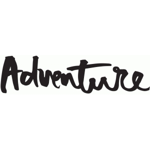 adventure brushed lettering