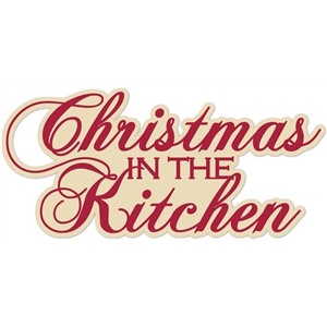 'christmas in the kitchen' word phrase