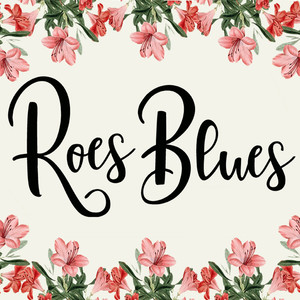 roes blues