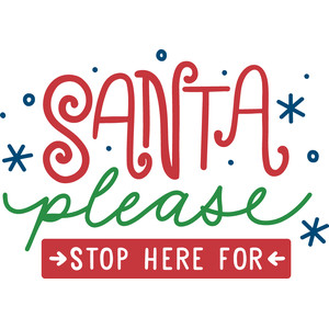 santa please stop here for
