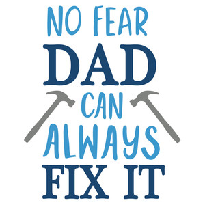 dad can always fix it