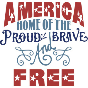 america proud brave and free