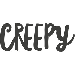 creepy word