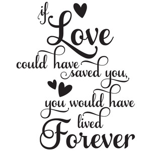 if love could have saved you quote