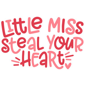 little miss steal your heart