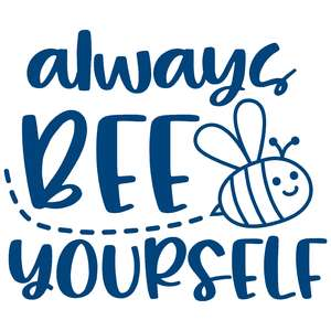 always bee yourself