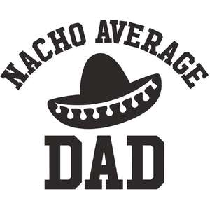nacho average dad