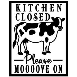 kitchen closed move on