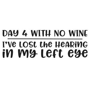 day 4 with no wine... quote