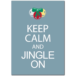 keep calm jingle on phrase