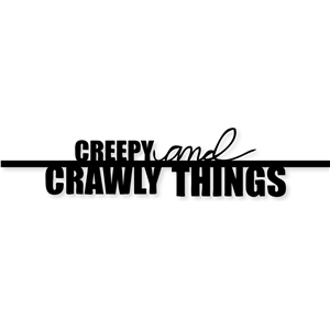'creepy & crawly things' title border