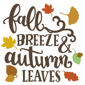 fall breeze and autumn leaves phrase