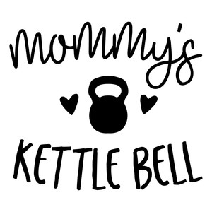 mommy's kettle bell