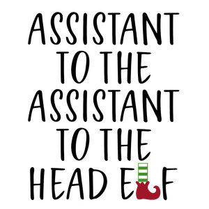assistant to assistant head elf - family shirt