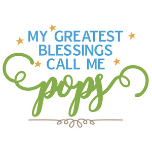 greatest blessings - grandpa names