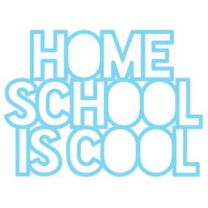 home school is cool