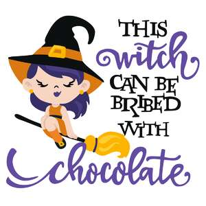 witch can be bribed with chocolate