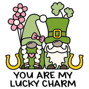 you are my lucky charm
