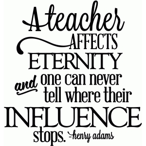 teacher affects eternity - vinyl phrase