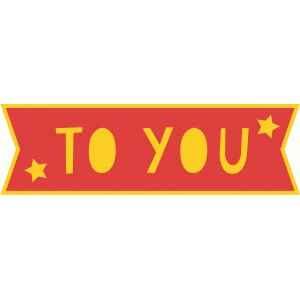 to you banner