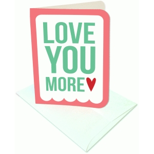 love you more a2 card