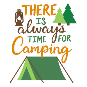 always time for camping