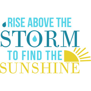 rise above the storm quote