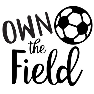 own the field soccer