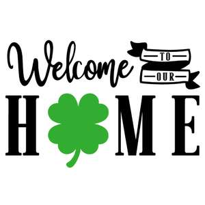 welcome to our home st patrick's day