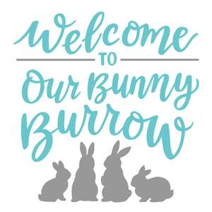 welcome to our bunny burrow