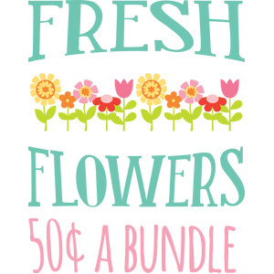 fresh flowers phrase