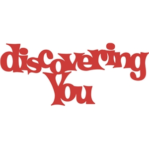 discovering you phrase