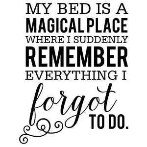 my bed is a magical quote