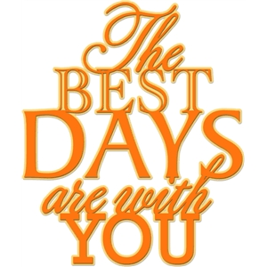 'the best days' word phrase