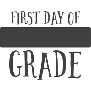 first day of - grade