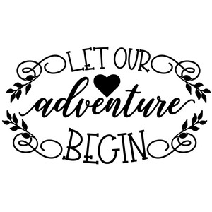let our adventure begin