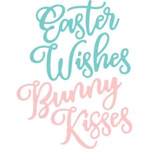 easter wishes bunny kisses
