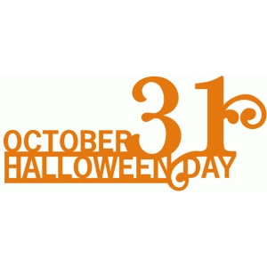 october 31 halloween day phrase