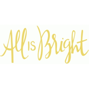 all is bright handwritten