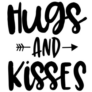hugs and kisses arrow quote