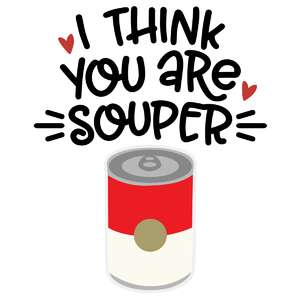 you are souper