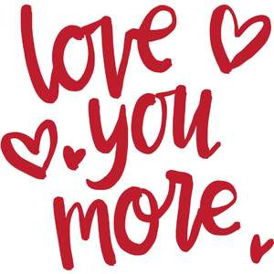 love you more lettering