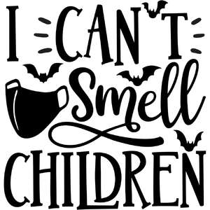 i can't smell children