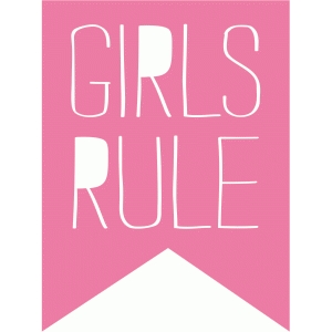 girls rule banner