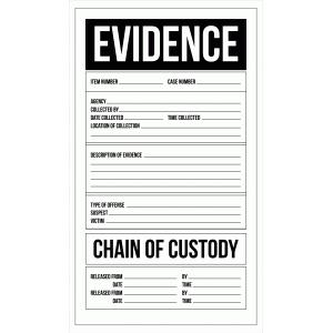 Evidence Bag Label