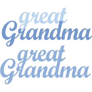 great grandma phrase