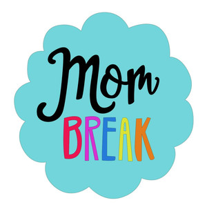 mom break phrase