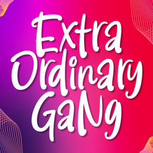 extra ordinary gang font