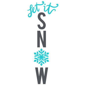 let it snow porch sign