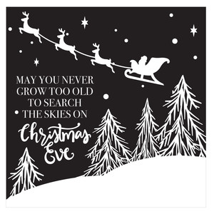may you never grow too old to search the skies on christmas eve